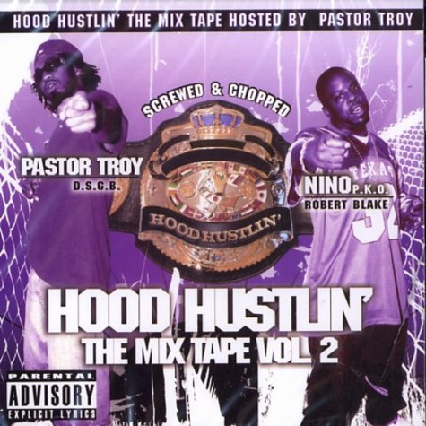 Pastor Troy & Nino - Hood hustlin - the mixtape volume 2
