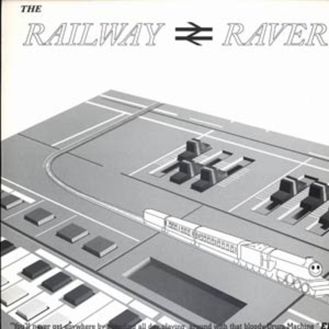 Railway Raver - You'll never get anywhere ... EP