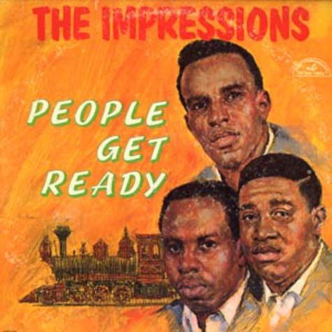 Impressions, The - People get ready