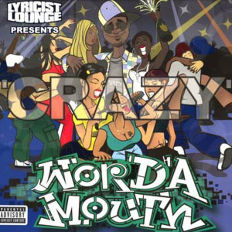 Word A Mouth / Richie Balance & Rack Lo / Skeme Team - Crazy / Good luck bad luck / Nuthin you can do feat. Jean Grae, Metaphor & Lil Leg-o