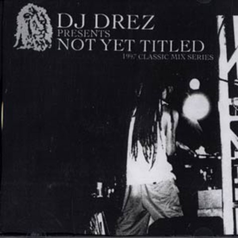 DJ Drez - Not yet titled