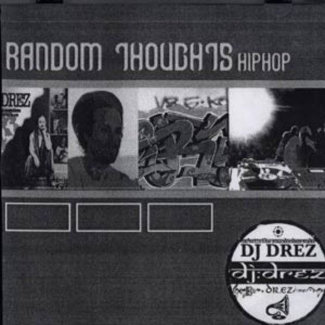 DJ Drez - Random thoughts
