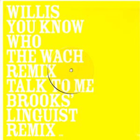 Willis - You know who