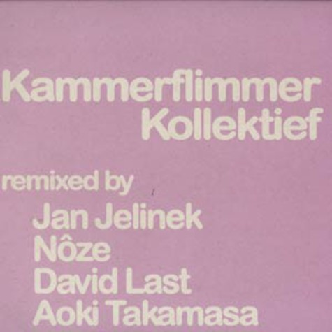 Kammerflimmer Kollektief - Remixed part 1