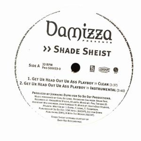 Shade Sheist - Get ur head out ur ass playboy