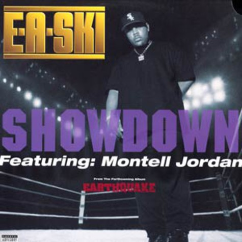 E-A-Ski - Showdown feat. Montell Jordan