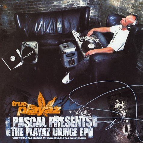 Pascal presents - The playaz lounge EP
