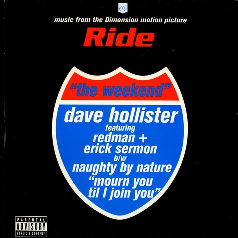 Dave Hollister  / Naughty By Nature - The weekend feat. Redman & Erick Sermon / Mourn you til i join you