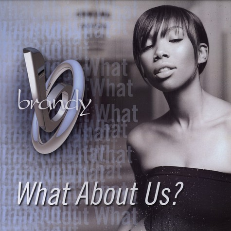 Brandy - What About Us ?