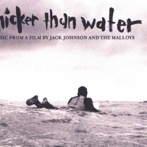 Jack Johnson And The Malloys - Thicker than water