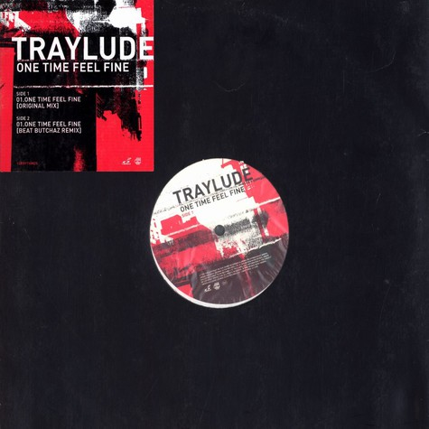 Traylude - One time feel fine