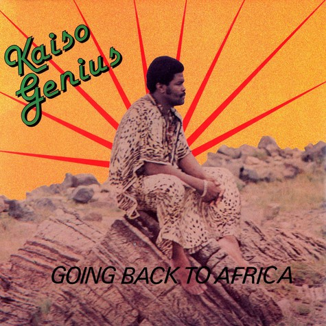 Kaiso Genius - Going back to africa