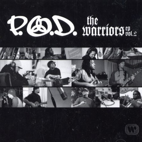 P.O.D. - The warriors EP volume 2