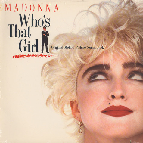 Madonna - OST Who's that girl ?