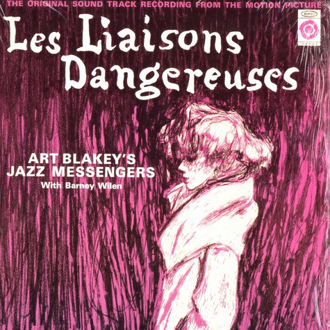 Art Blakey's Jazz Messangers with Barney Wilen - OST Les liaisons dangereuses