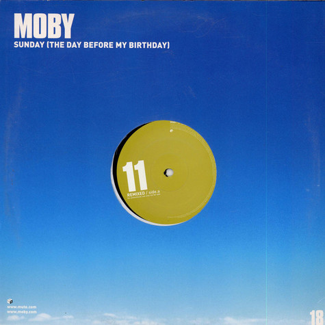 Moby - Sunday (The Day Before My Birthday) (Remixes)