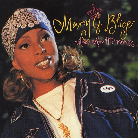 Mary J.Blige - Whats The 411? remix album