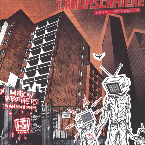 T.Raumschmiere - A million brothers