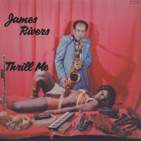 James Rivers - Thrill me