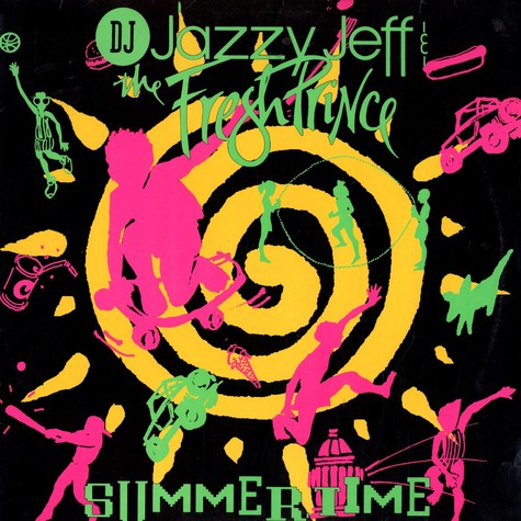 DJ Jazzy Jeff & The Fresh Prince - Summertime