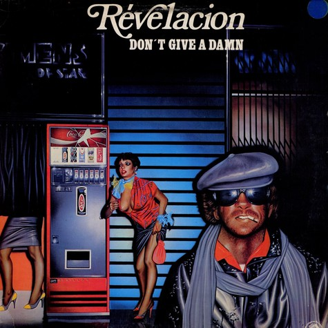 Revelacion - Don't Give A Damn