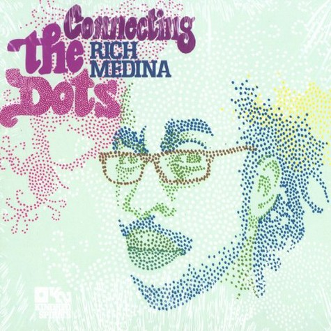 Rich Medina - Connecting the dots