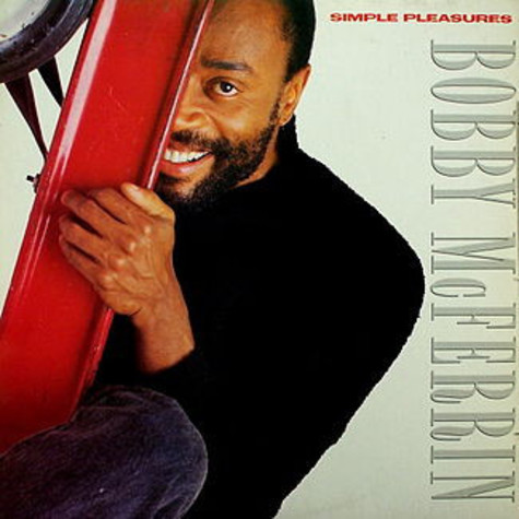 Bobby McFerrin - Simple Pleasures