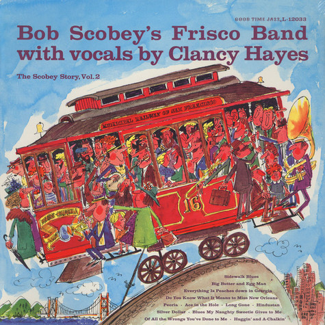 Bob Scobey's Frisco Band - The scobey story vol.2