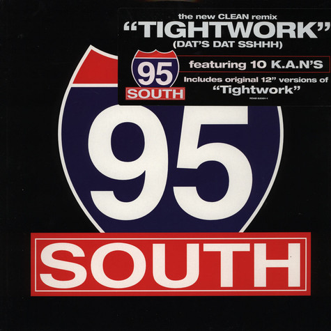 95 South - Tightwork (dats dat sshhh)