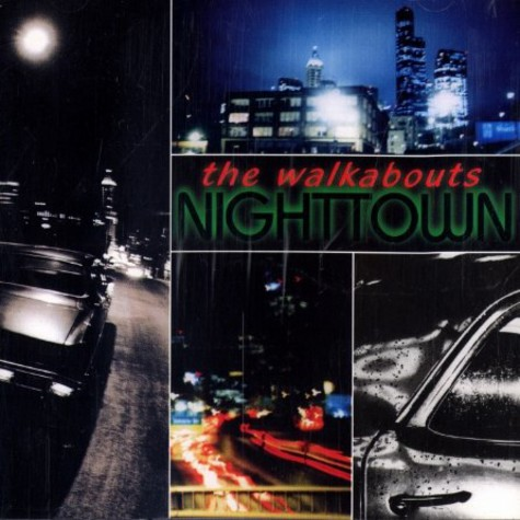 Walkabouts, The - Nighttown