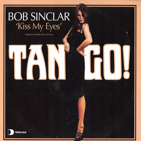 Bob Sinclar - Kiss my eyes