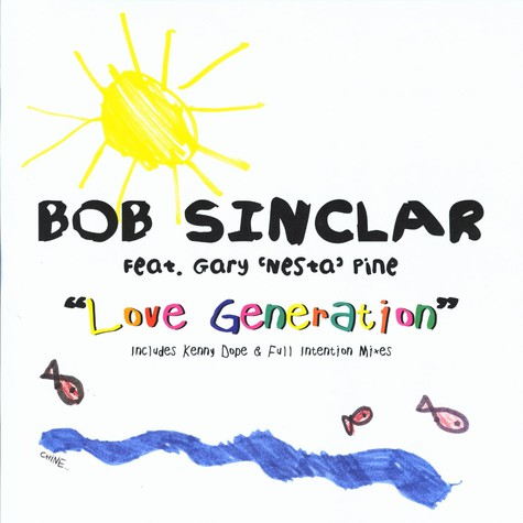 Bob Sinclar - Love generation remixes feat. Gary Pine of The Wailers
