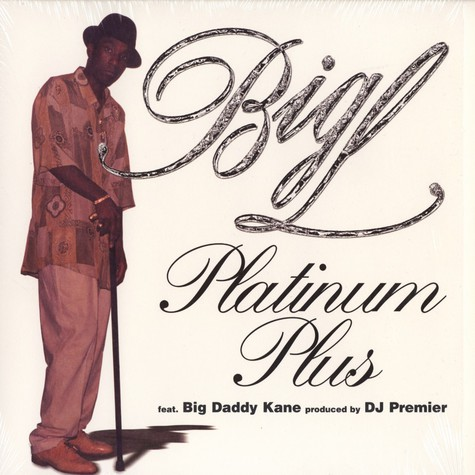 Big L - Platinum Plus