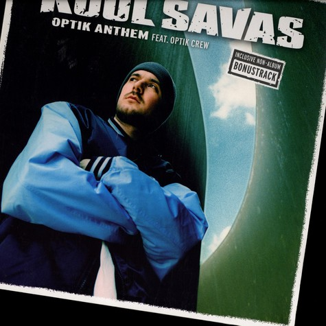 Kool Savas - Optik Anthem