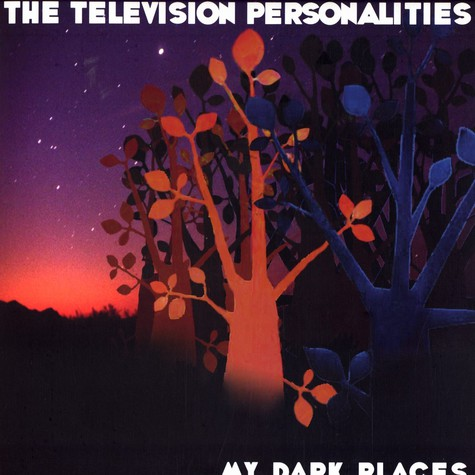 Television Personalities - My dark places