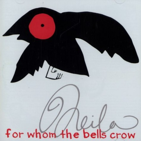 Neila - For whom the bells crow