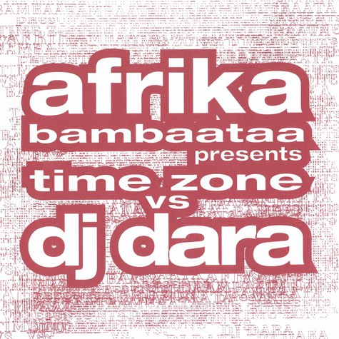 Afrika Bambaataa presents Time Zone vs DJ Dara - Funky Beeper EP