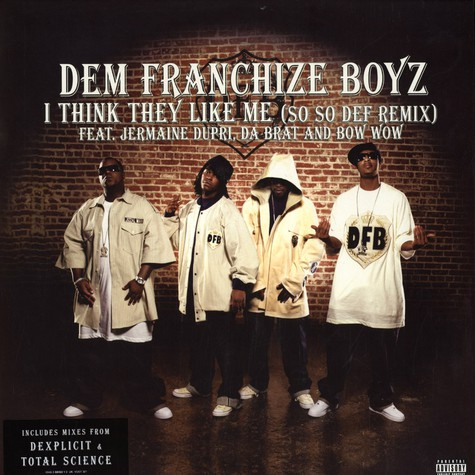 Dem Franchize Boyz - I think they like me remix feat. Jermaine Dupri, Da Brat & Bow Wow