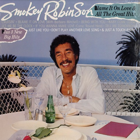Smokey Robinson - Blame it on the love & all the great hits