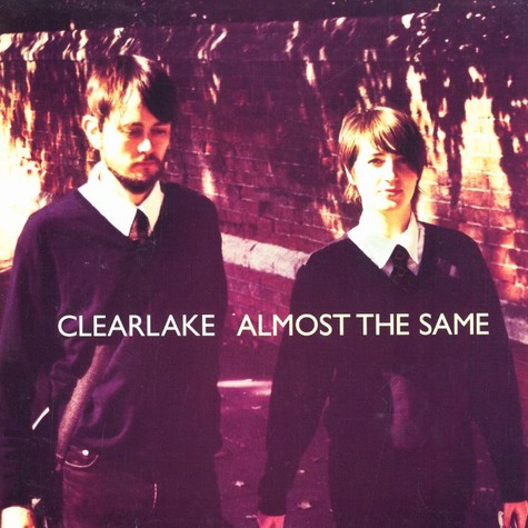 Clearlake - Almost the same