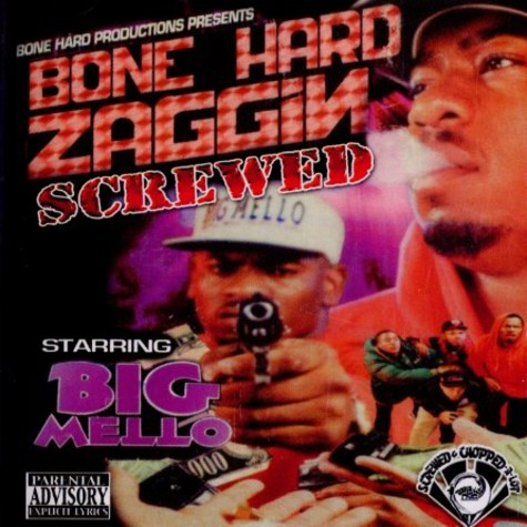 Big Mello - Bone hard zaggin - screwed