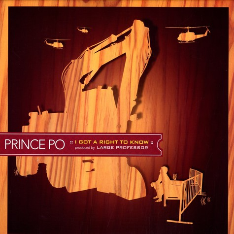 Prince Po - I Got A Right To Know