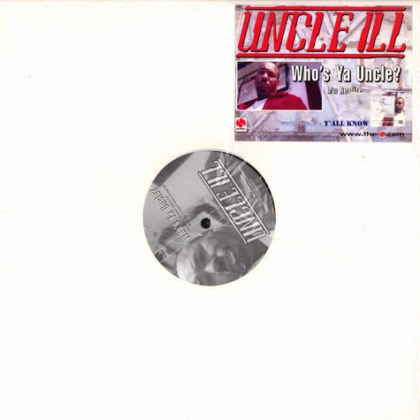 Uncle Ill - Who's ya uncle?