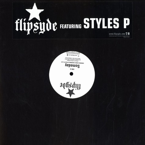 Flipsyde - Someday feat Styles P
