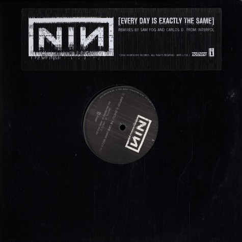 Nine Inch Nails - Everyday is exactly the same remixes