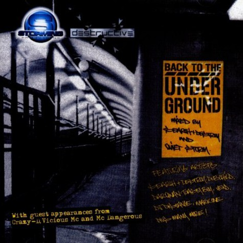 Search And Destroy & Quiet Storm present - Back to the underground