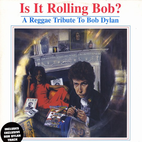 Bob Dylan - Is it rolling Bob ? - a reggae tribute to Bob Dylan