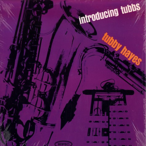 Tubby Hayes - Introducing tubbs