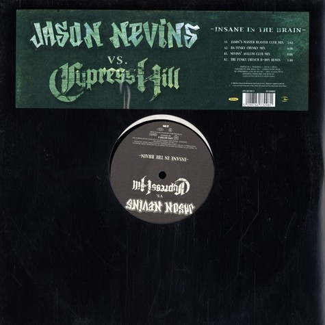 Jason Nevins vs. Cypress Hill - Insane in the brain remixes