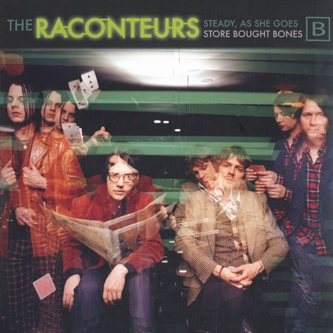 Raconteurs, The - Steady, as she goes -B-
